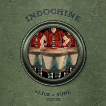 Indochine Alice & june